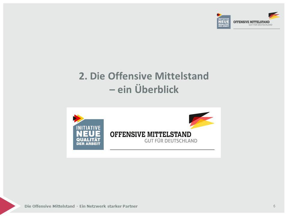 6 2. Die Offensive Mittelstand – ein Überblick