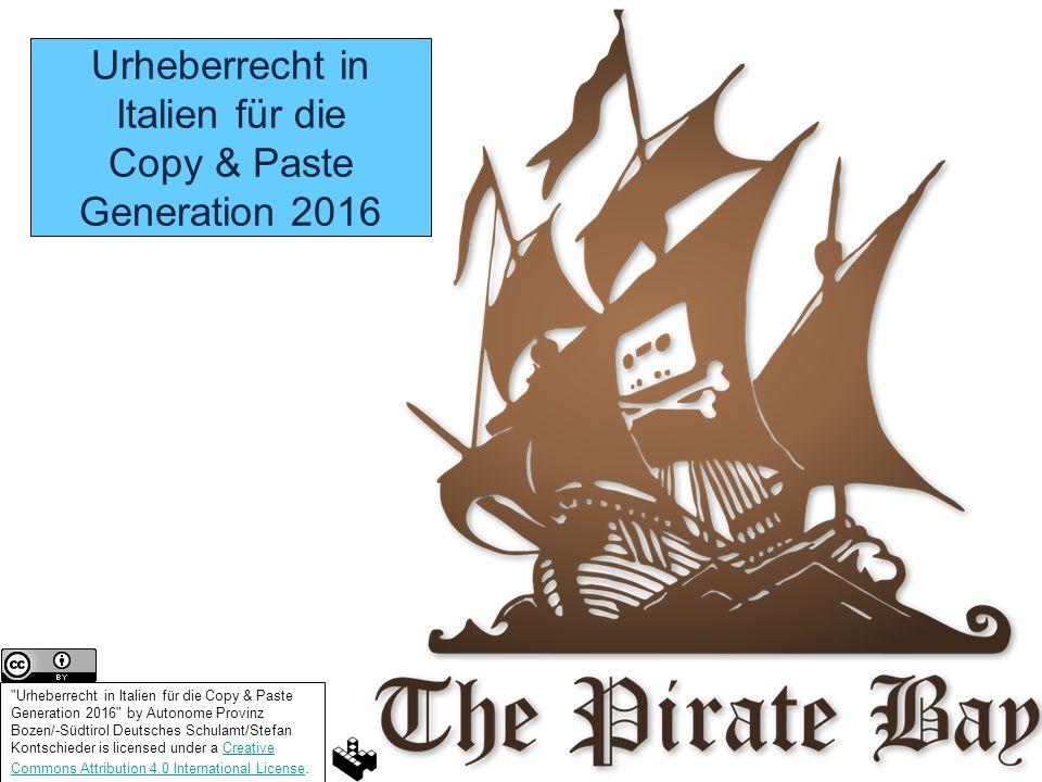 Urheberrecht in Italien für die Copy & Paste Generation 2016