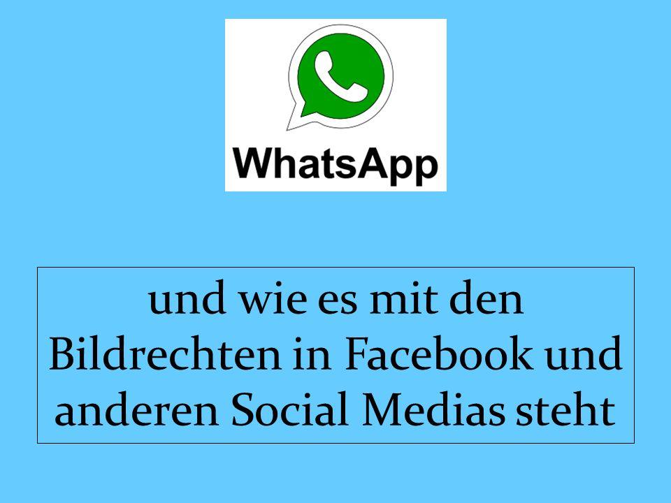 und wie es mit den Bildrechten in Facebook und anderen Social Medias steht
