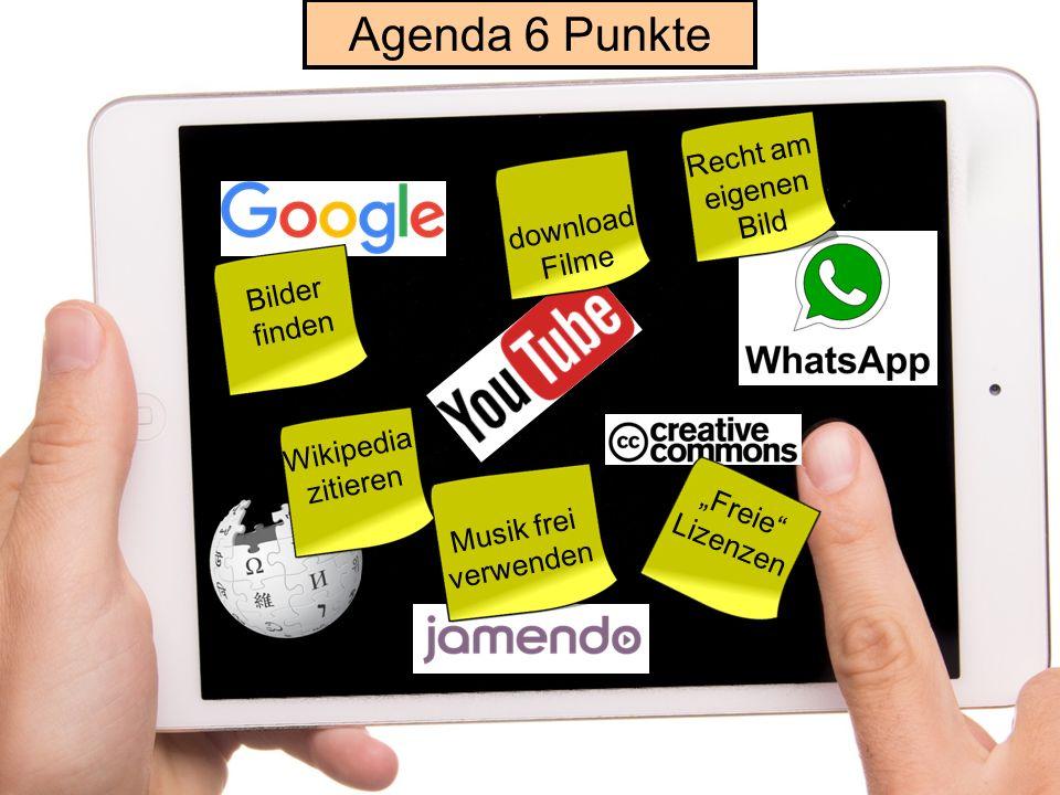 """Bilder finden Recht am eigenen Bild Agenda 6 Punkte download Filme Musik frei verwenden Wikipedia zitieren """"Freie Lizenzen"""