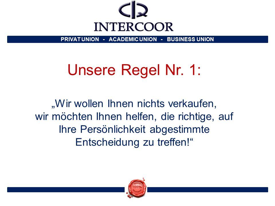 PRIVAT UNION - ACADEMIC UNION - BUSINESS UNION Unser Hauptdomizil: World-Wide-Business Center Thurgauerstrasse 40 8050 Zürich Switzerland