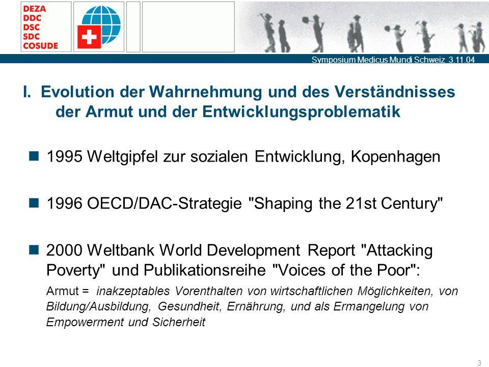 Symposium Medicus Mundi Schweiz 3.11.04 3 I.