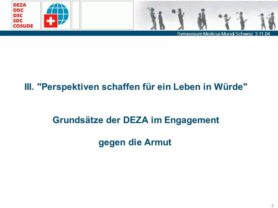 Symposium Medicus Mundi Schweiz 3.11.04 8 III.