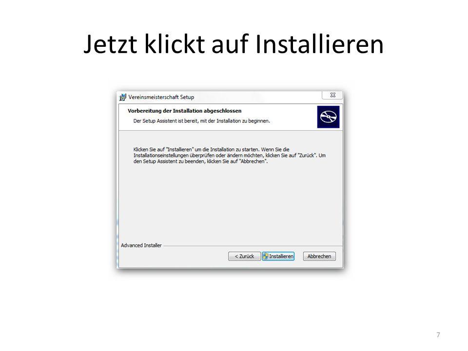 Jetzt klickt auf Installieren 7