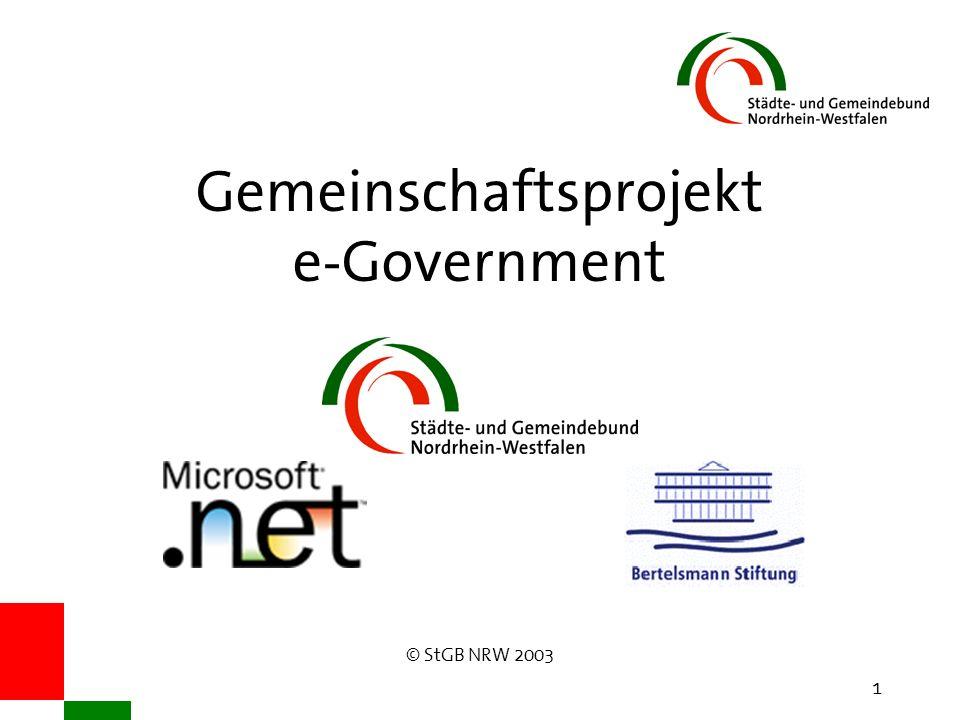 © StGB NRW 2003 1 Gemeinschaftsprojekt e-Government