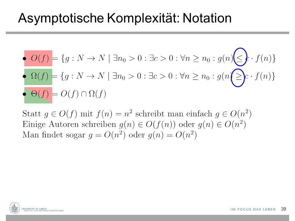 Asymptotische Komplexität: Notation 39