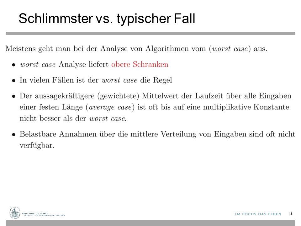 Schlimmster vs. typischer Fall 9