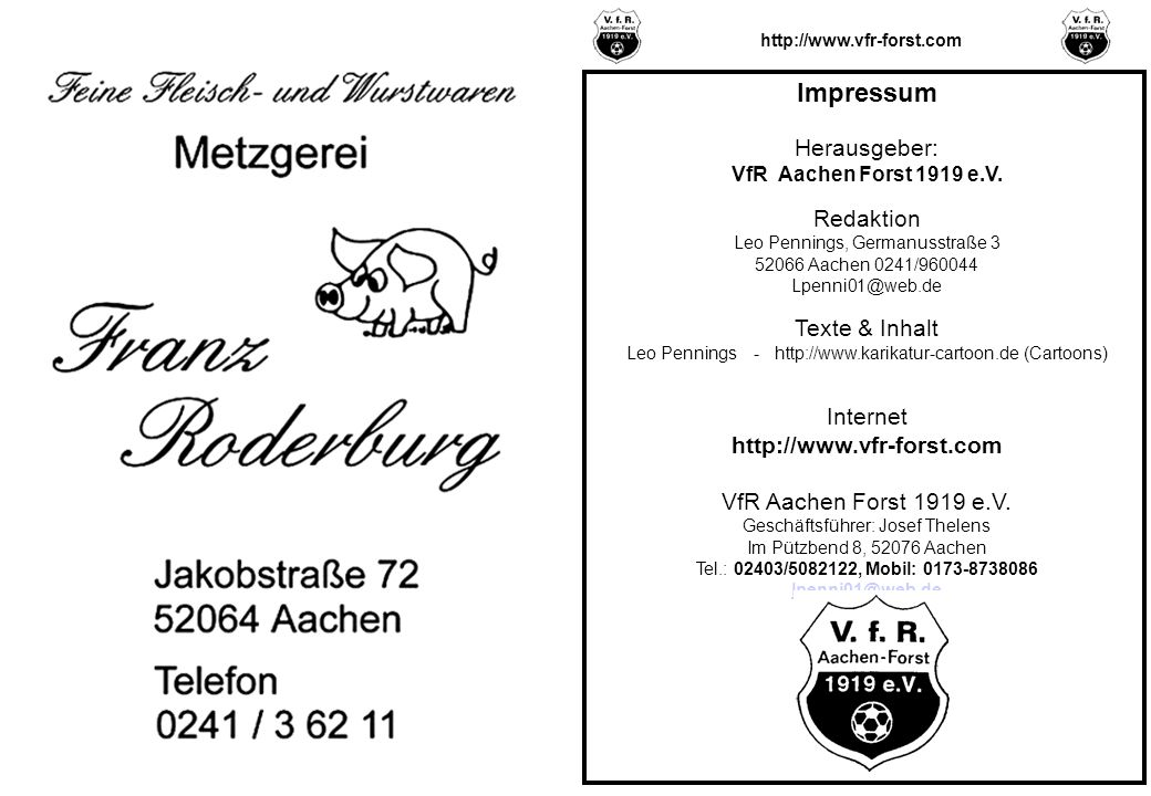 Impressum Herausgeber: VfR Aachen Forst 1919 e.V.