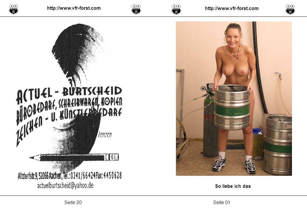 Seite 01Seite 20 http://www.vfr-forst.com So liebe ich das