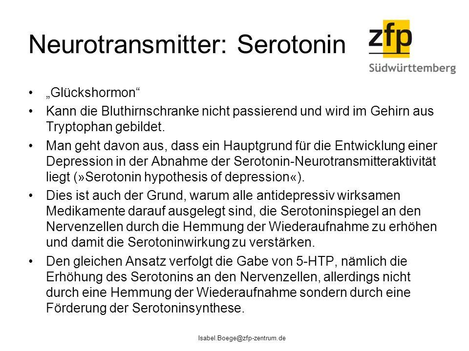 """Neurotransmitter: Serotonin """"Glückshormon"""" Kann die Bluthirnschranke nicht passierend und wird im Gehirn aus Tryptophan gebildet. Man geht davon aus,"""