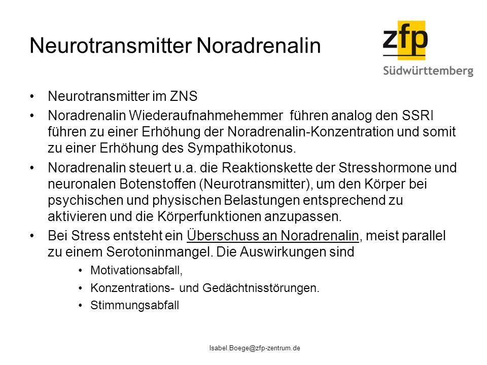 Neurotransmitter Noradrenalin Neurotransmitter im ZNS Noradrenalin Wiederaufnahmehemmer führen analog den SSRI führen zu einer Erhöhung der Noradrenalin-Konzentration und somit zu einer Erhöhung des Sympathikotonus.