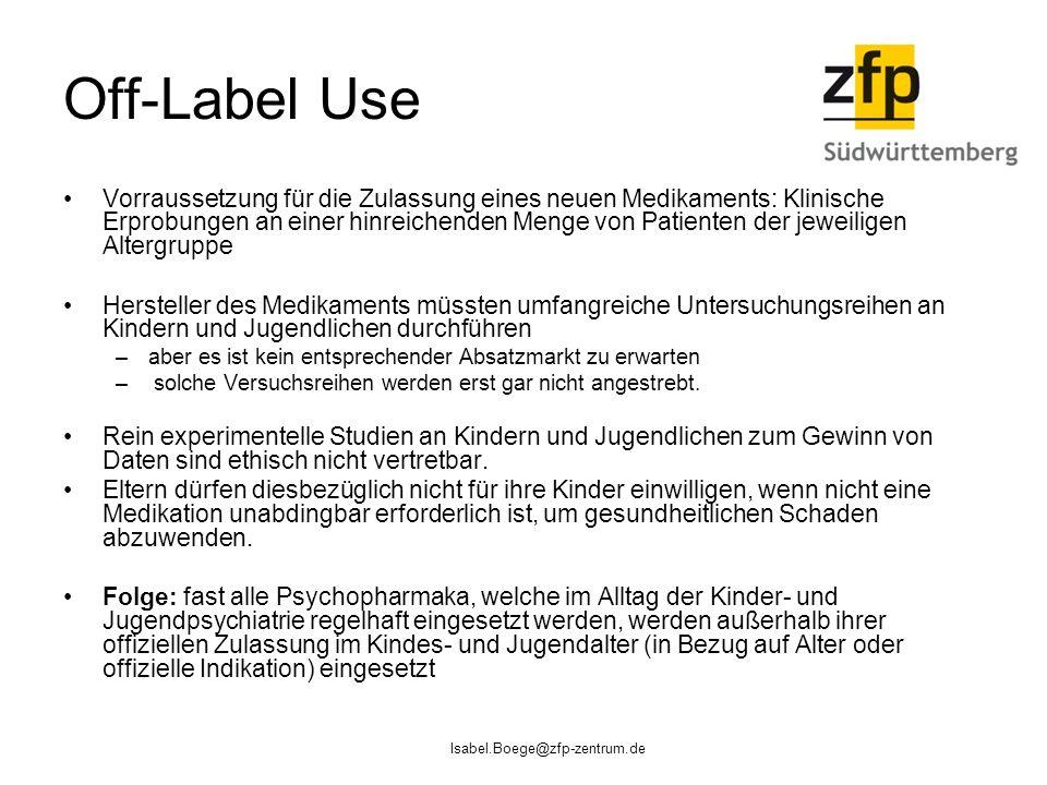 Off-Label Use Vorraussetzung für die Zulassung eines neuen Medikaments: Klinische Erprobungen an einer hinreichenden Menge von Patienten der jeweilige