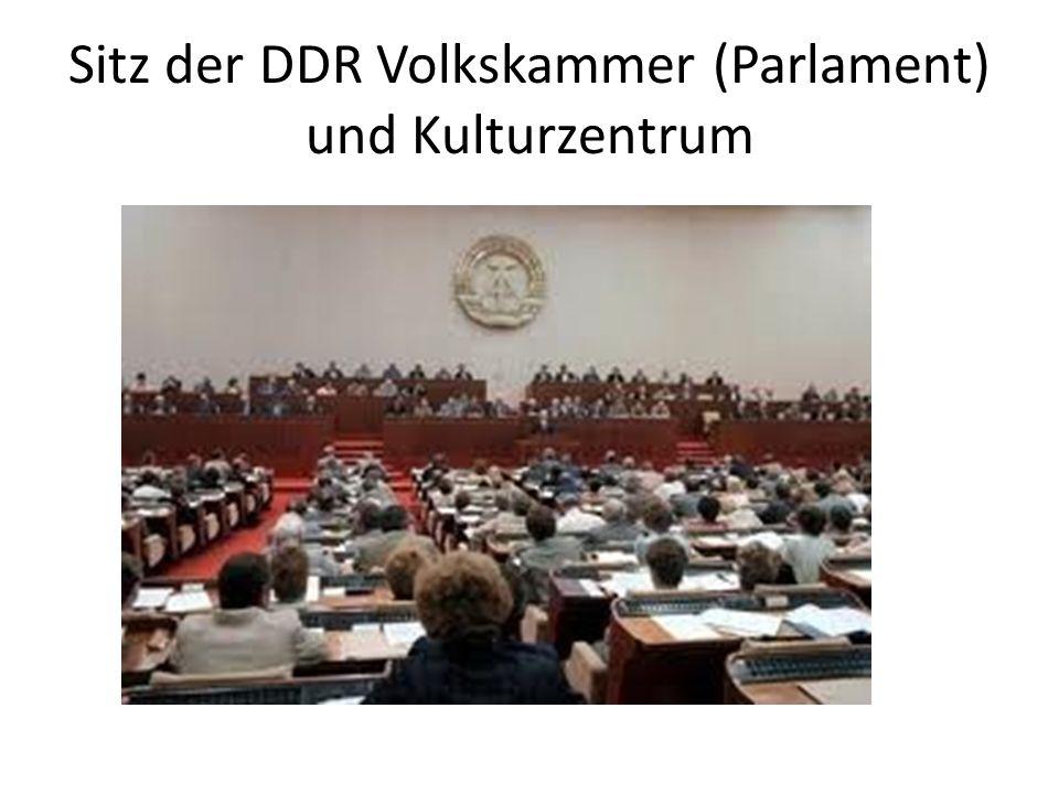 Sitz der DDR Volkskammer (Parlament) und Kulturzentrum