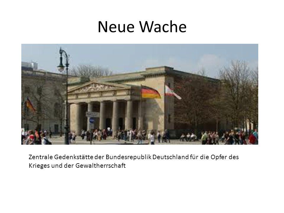 Neue Wache Zentrale Gedenkstätte der Bundesrepublik Deutschland für die Opfer des Krieges und der Gewaltherrschaft