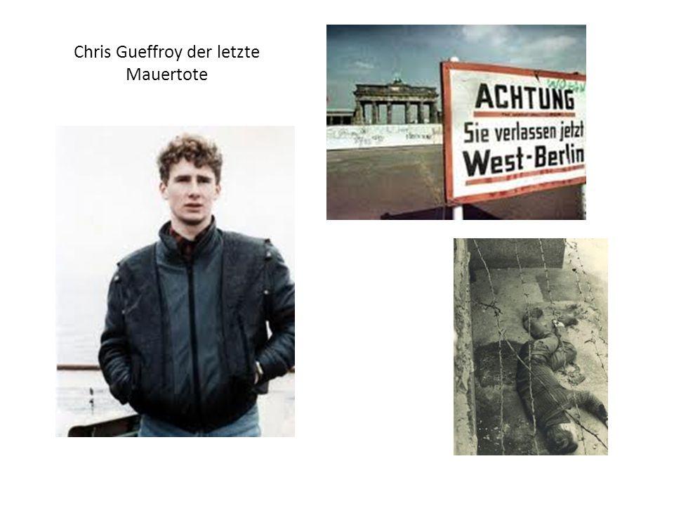 Chris Gueffroy der letzte Mauertote