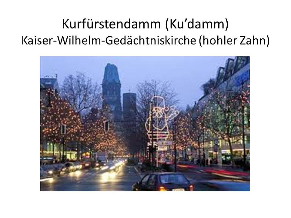Kurfürstendamm (Ku'damm) Kaiser-Wilhelm-Gedächtniskirche (hohler Zahn)