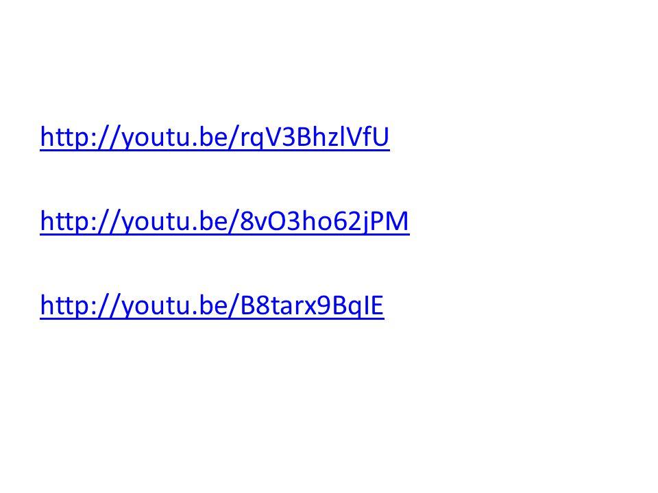 http://youtu.be/rqV3BhzlVfU http://youtu.be/8vO3ho62jPM http://youtu.be/B8tarx9BqIE