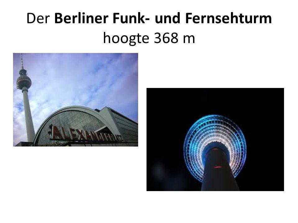 Der Berliner Funk- und Fernsehturm hoogte 368 m