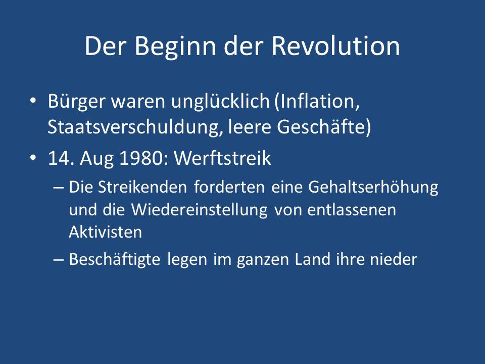 Der Beginn der Revolution Bürger waren unglücklich (Inflation, Staatsverschuldung, leere Geschäfte) 14.
