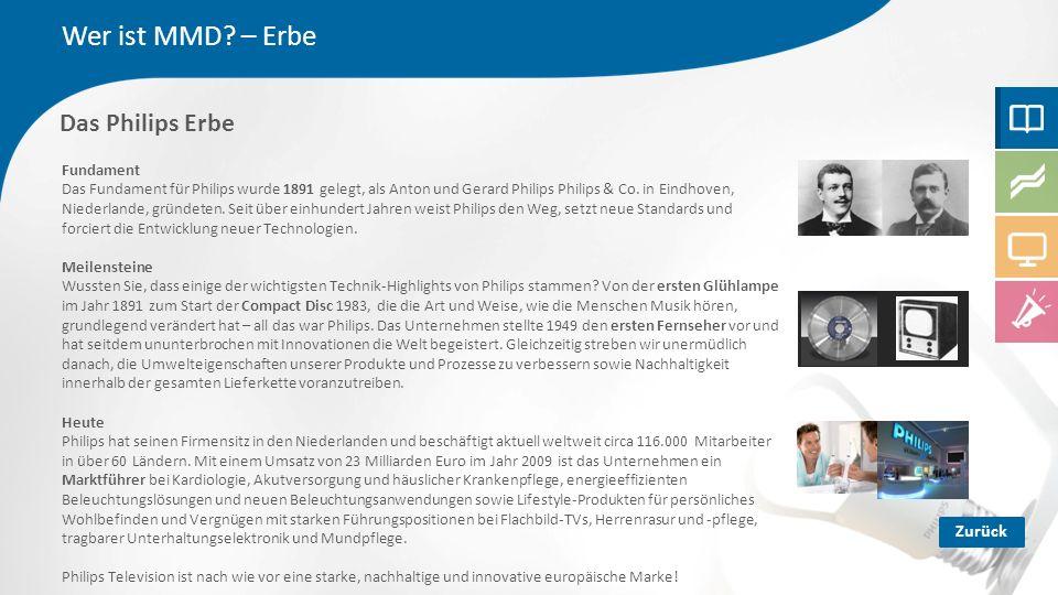 Das Philips Erbe Wer ist MMD.