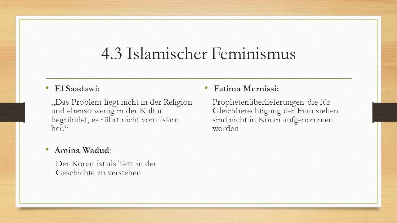 """4.3 Islamischer Feminismus El Saadawi: """"Das Problem liegt nicht in der Religion und ebenso wenig in der Kultur begründet, es rührt nicht vom Islam her"""