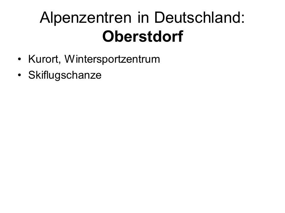 Alpenzentren in Deutschland: Oberstdorf Kurort, Wintersportzentrum Skiflugschanze