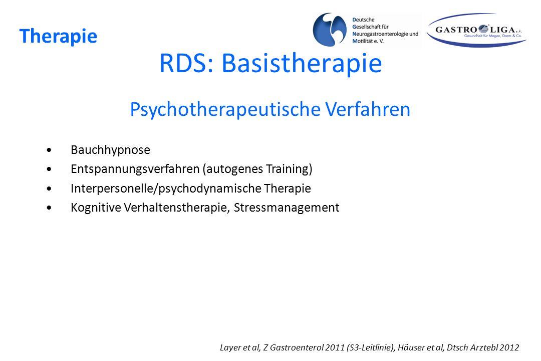RDS: Basistherapie Layer et al, Z Gastroenterol 2011 (S3-Leitlinie), Häuser et al, Dtsch Arztebl 2012 Therapie Psychotherapeutische Verfahren Bauchhyp