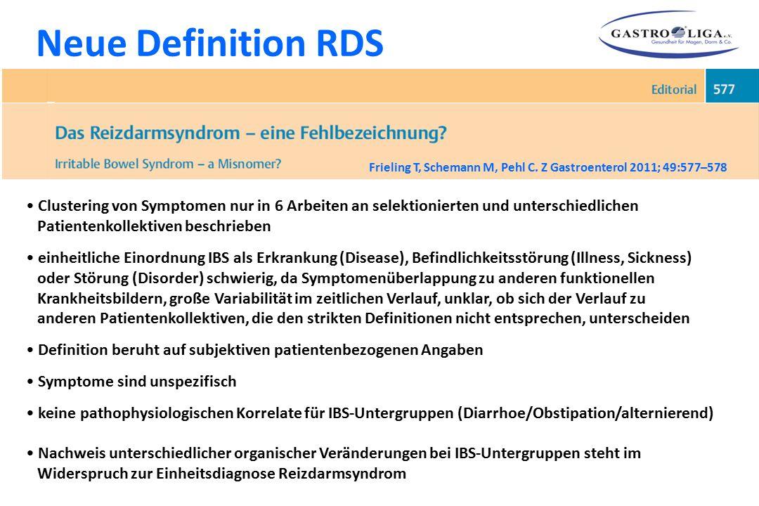 Clustering von Symptomen nur in 6 Arbeiten an selektionierten und unterschiedlichen Patientenkollektiven beschrieben einheitliche Einordnung IBS als E