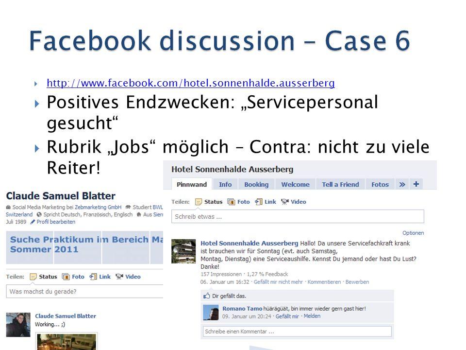 """ http://www.facebook.com/hotel.sonnenhalde.ausserberg http://www.facebook.com/hotel.sonnenhalde.ausserberg  Positives Endzwecken: """"Servicepersonal gesucht  Rubrik """"Jobs möglich – Contra: nicht zu viele Reiter!"""