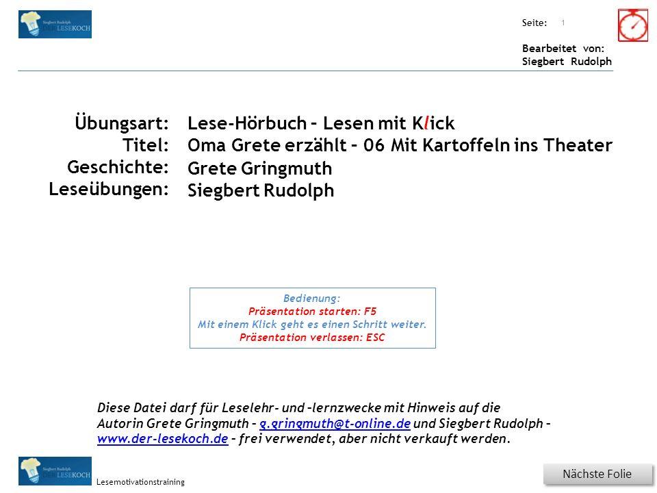 Übungsart: Seite: Bearbeitet von: Siegbert Rudolph Lesemotivationstraining 11 Nächste Seite Vorherige Seite Konzentration - sehr schnell Für jede Zeile einmal KLICKEN.