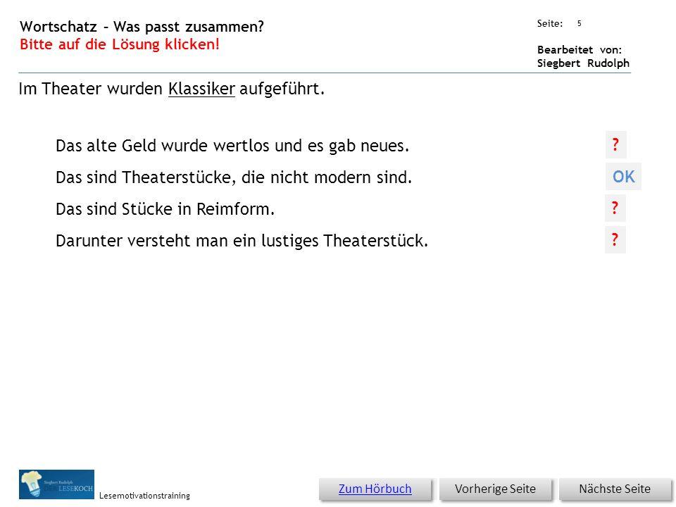 Übungsart: Seite: Bearbeitet von: Siegbert Rudolph Lesemotivationstraining 4 06 Mit Kartoffeln ins Theater – bitte klicken.