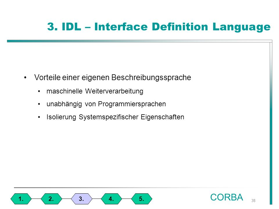 38 3. IDL – Interface Definition Language