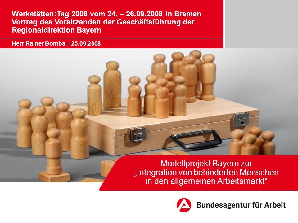 """Modellprojekt Bayern zur """"Integration von behinderten Menschen in den allgemeinen Arbeitsmarkt Werkstätten:Tag 2008 vom 24."""