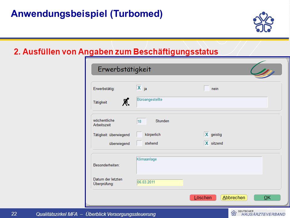 Qualitätszirkel MFA – Überblick Versorgungssteuerung 22 2.