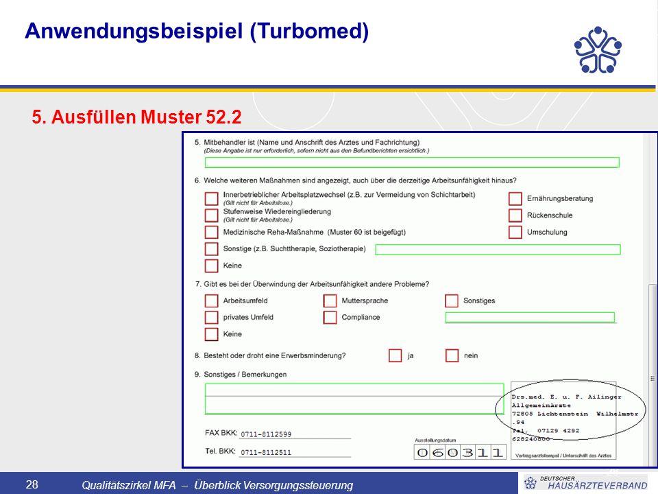 Qualitätszirkel MFA – Überblick Versorgungssteuerung 28 5.