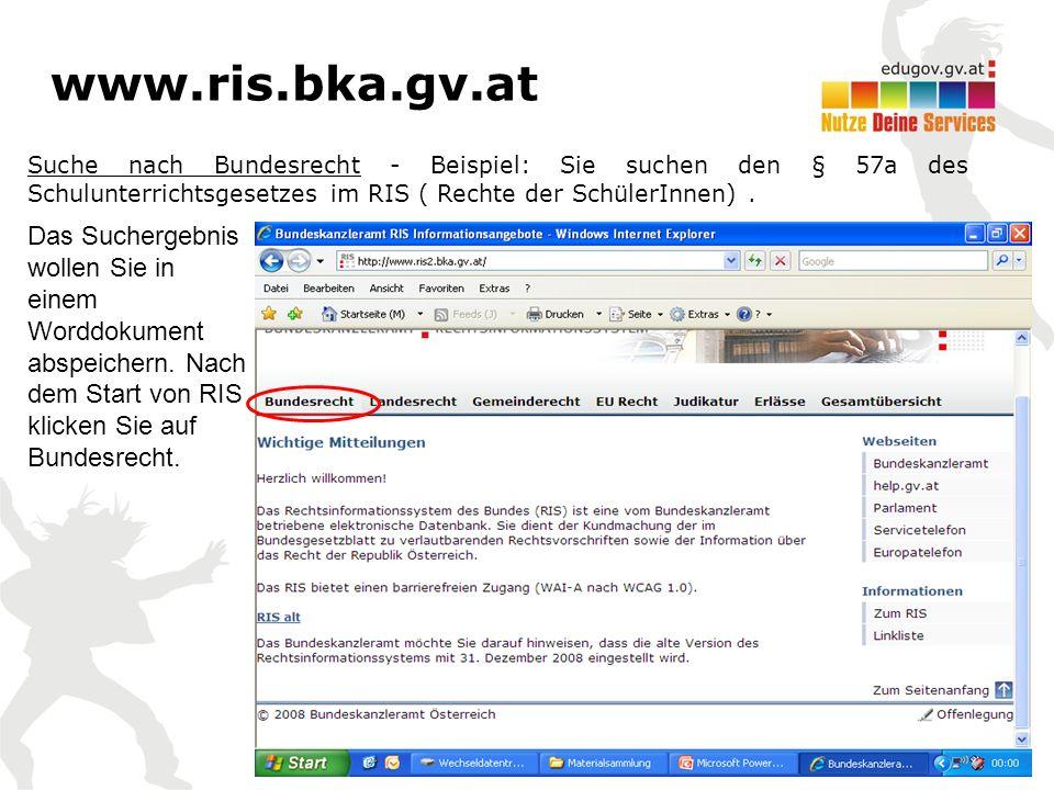 Suche nach Bundesrecht - Beispiel: Sie suchen den § 57a des Schulunterrichtsgesetzes im RIS ( Rechte der SchülerInnen).