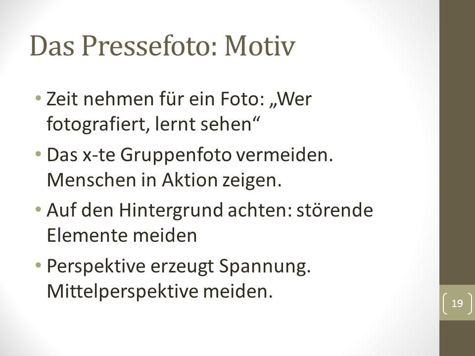 """Das Pressefoto: Motiv Zeit nehmen für ein Foto: """"Wer fotografiert, lernt sehen"""" Das x-te Gruppenfoto vermeiden. Menschen in Aktion zeigen. Auf den Hin"""