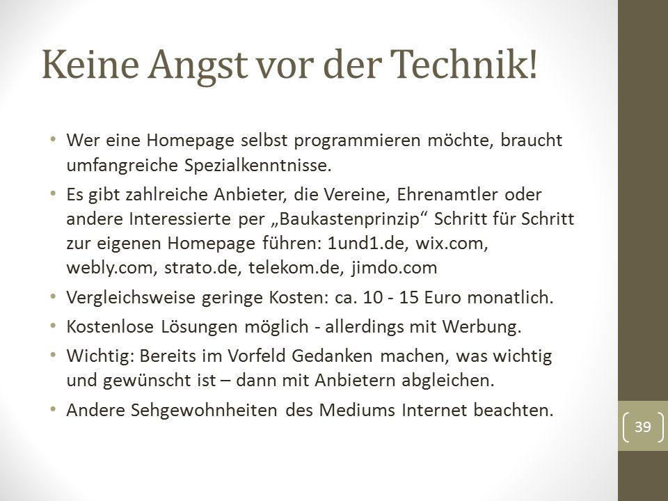 Keine Angst vor der Technik! Wer eine Homepage selbst programmieren möchte, braucht umfangreiche Spezialkenntnisse. Es gibt zahlreiche Anbieter, die V