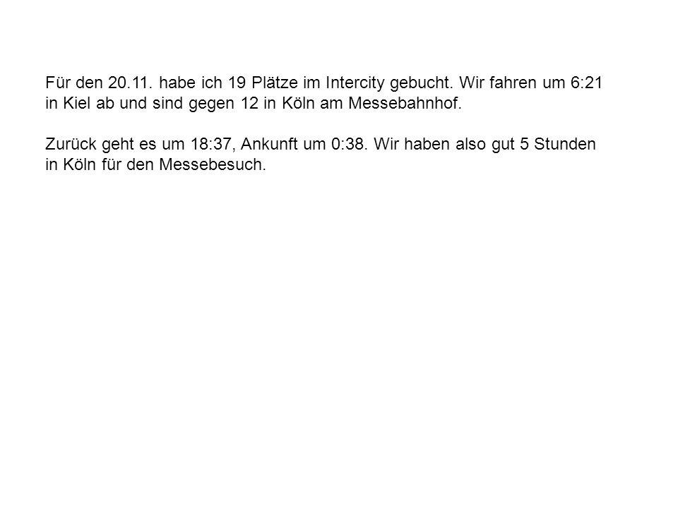 Für den 20.11. habe ich 19 Plätze im Intercity gebucht.