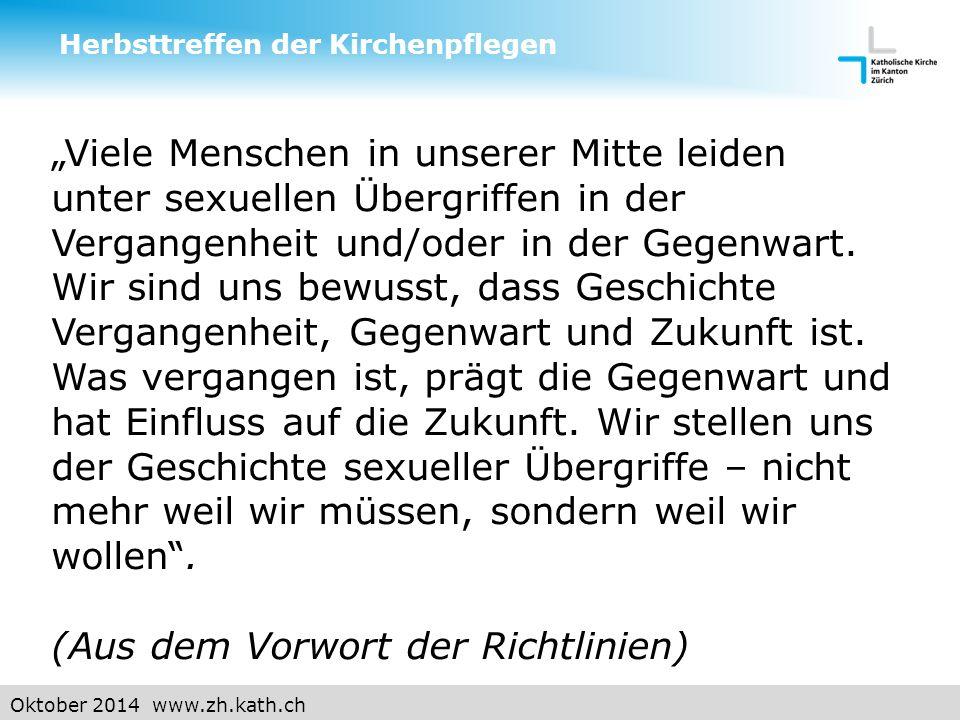 """Oktober 2014 www.zh.kath.ch """"Viele Menschen in unserer Mitte leiden unter sexuellen Übergriffen in der Vergangenheit und/oder in der Gegenwart."""