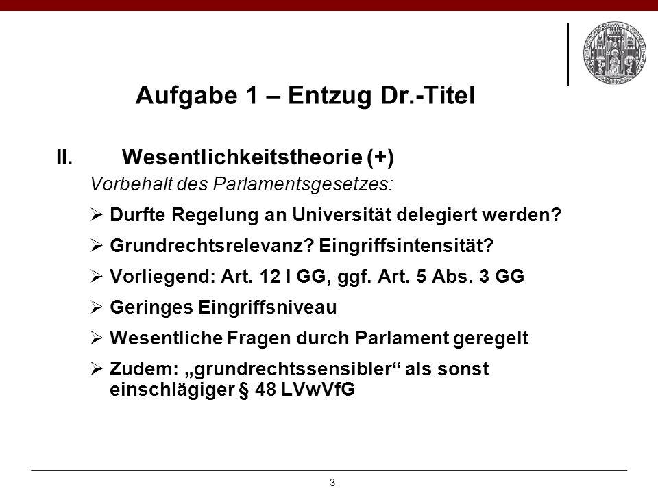 Aufgabe 1 – Entzug Dr.-Titel II.