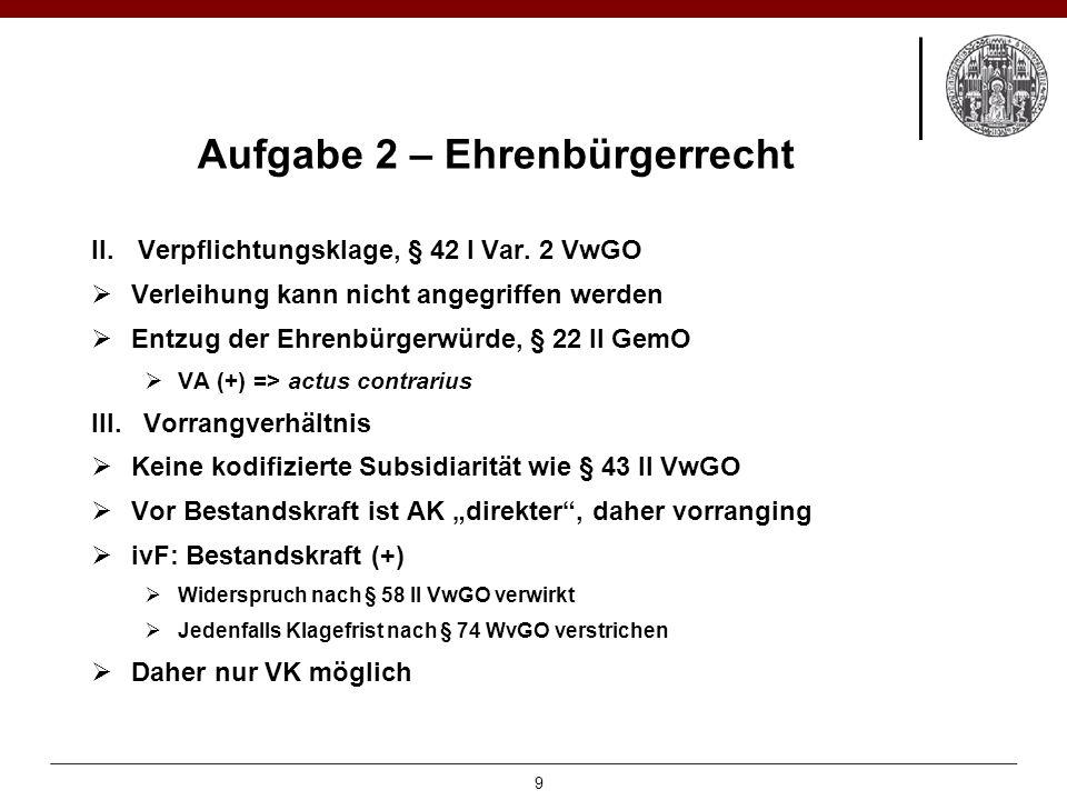 Aufgabe 2 – Ehrenbürgerrecht II.Verpflichtungsklage, § 42 I Var.