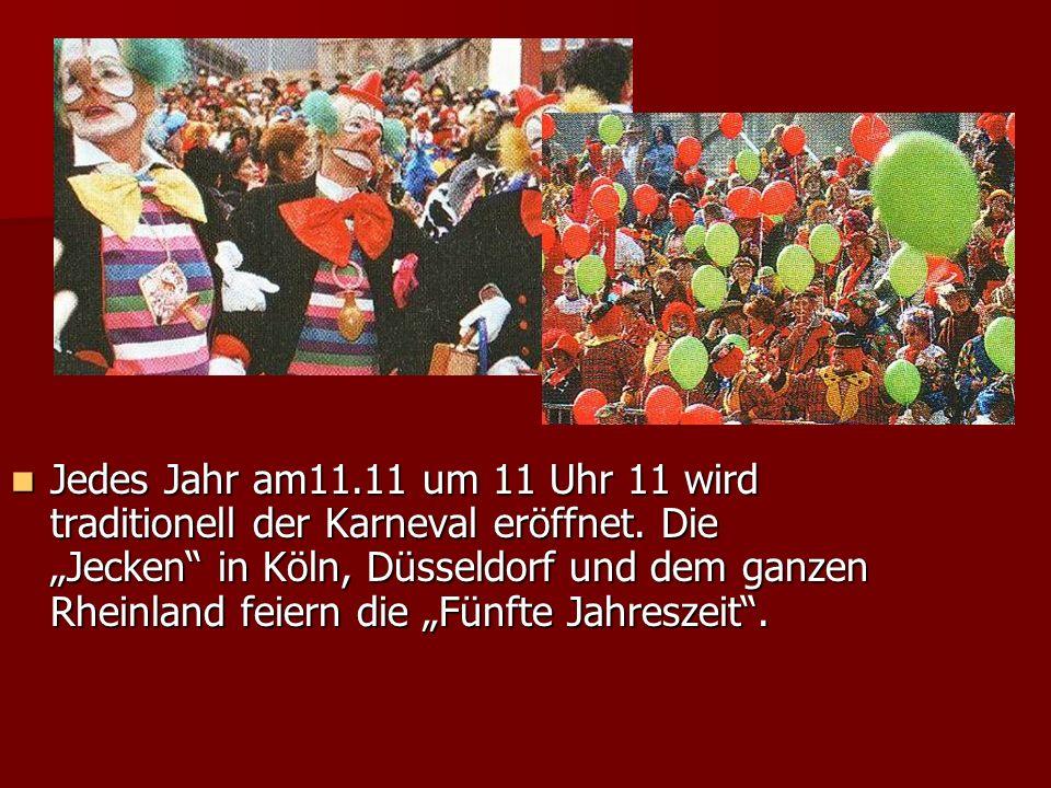 Jedes Jahr am11.11 um 11 Uhr 11 wird traditionell der Karneval eröffnet.