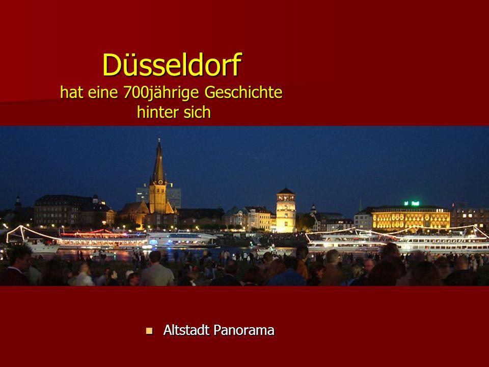 Düsseldorf hat eine 700jährige Geschichte hinter sich Altstadt Panorama Altstadt Panorama