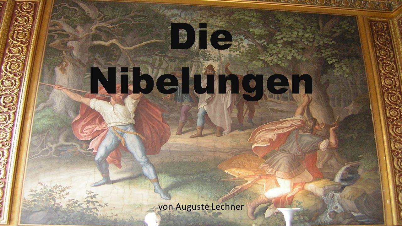 Die Nibelungen von Auguste Lechner