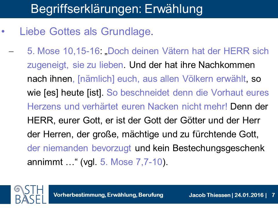 Vorherbestimmung, Erwählung, Berufung Jacob Thiessen | 24.01.2016 | Gottes Heilswille für alle Menschen -2.