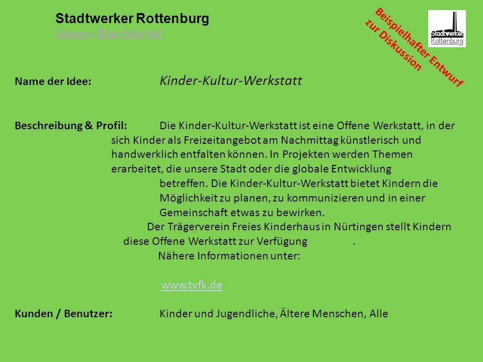 Beispielhafter Entwurf zur Diskussion Stadtwerker Rottenburg Ideen-Steckbrief.