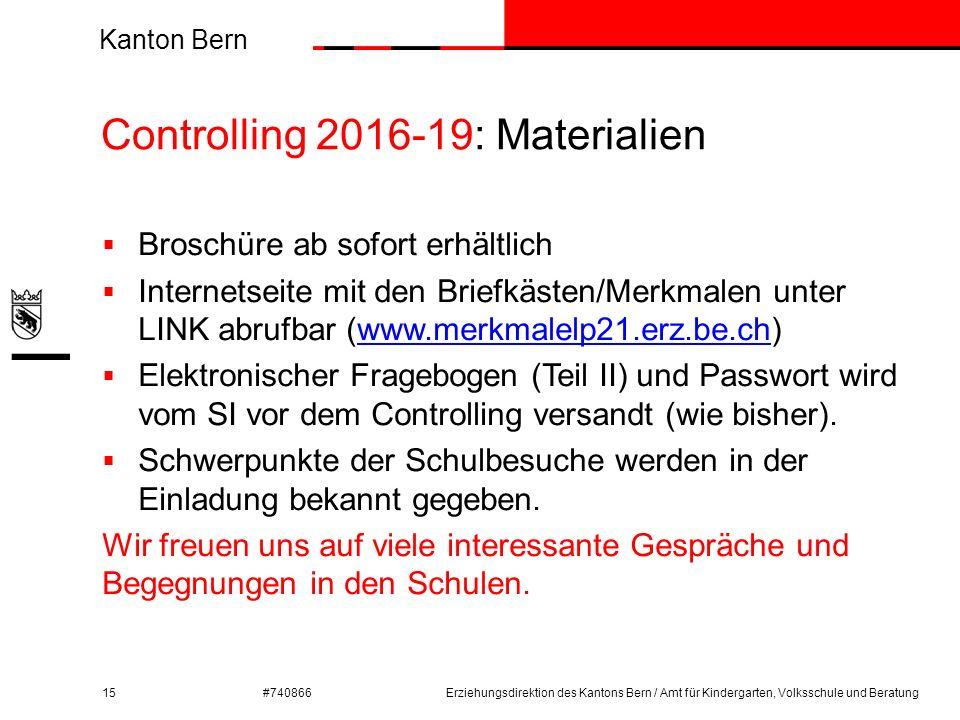 Kanton Bern #740866 Controlling 2016-19: Materialien 15  Broschüre ab sofort erhältlich  Internetseite mit den Briefkästen/Merkmalen unter LINK abru