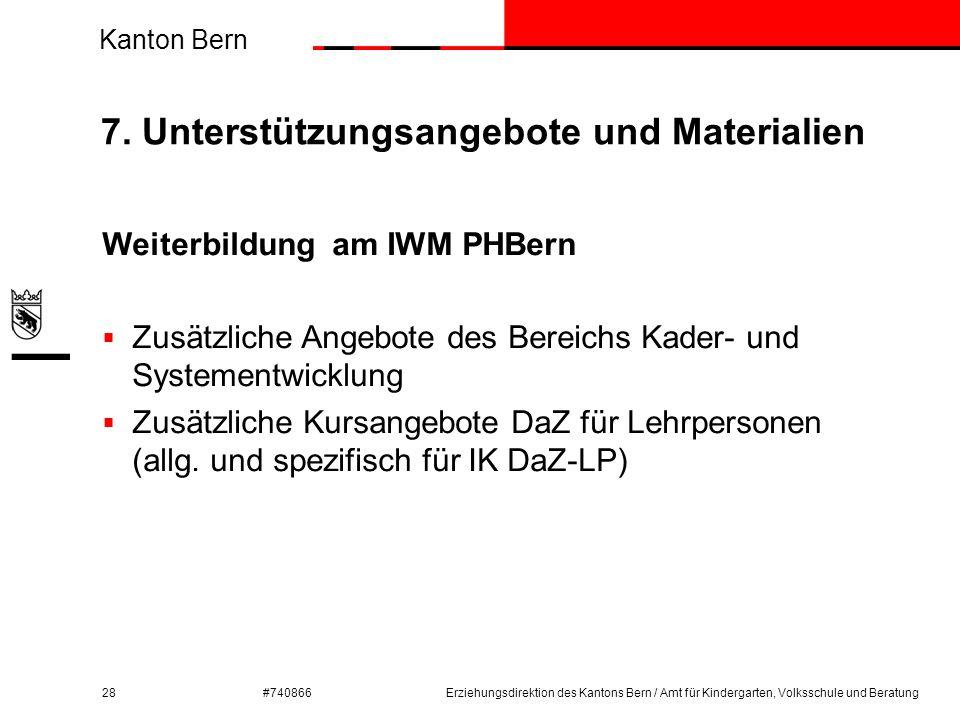 Kanton Bern #740866 7. Unterstützungsangebote und Materialien 28 Weiterbildung am IWM PHBern  Zusätzliche Angebote des Bereichs Kader- und Systementw