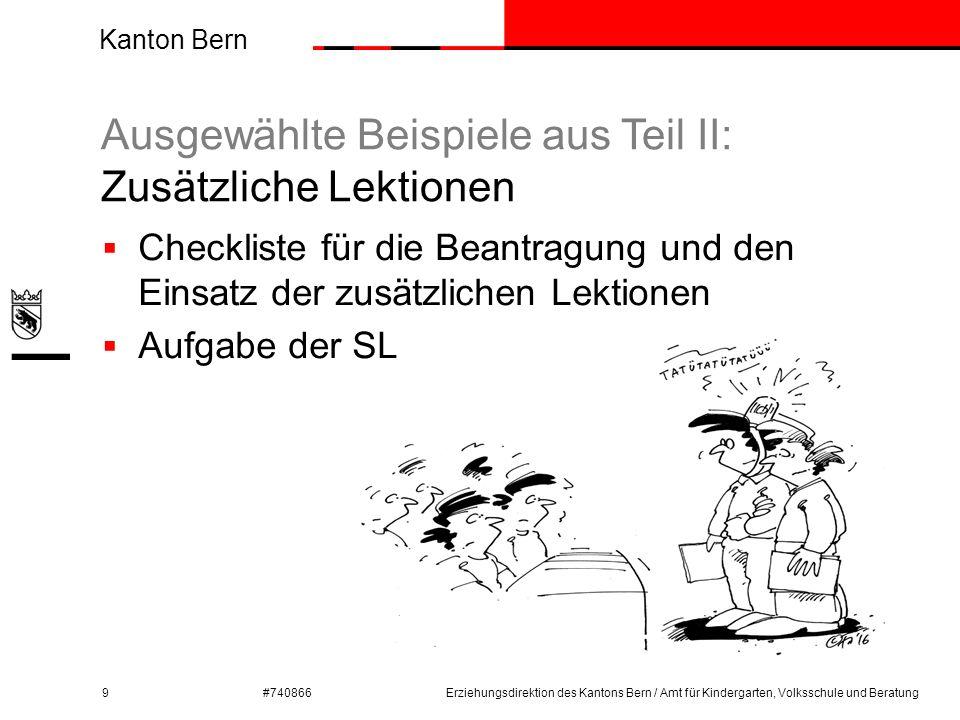 Kanton Bern #740866 Ausgewählte Beispiele aus Teil II: Zusätzliche Lektionen 9  Checkliste für die Beantragung und den Einsatz der zusätzlichen Lekti